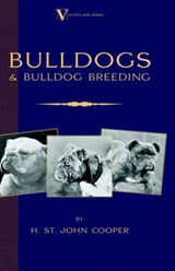 Bulldogs And Bulldog Breeding | St. John Cooper H. |