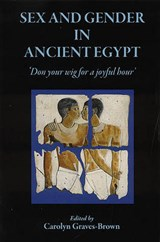 Sex and Gender in Ancient Egypt | auteur onbekend |