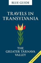 Blue Guide Travels in Transylvania