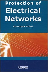 Protection of Electrical Networks | Christophe Prévé |