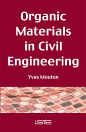 Organic Materials in Civil Engineering | Yves Mouton |