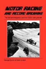 Motor Racing and Record Breaking | George Eyston |