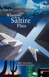 Wherever the Saltire Flies