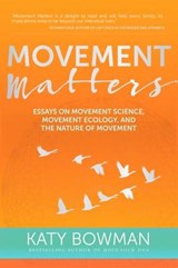 Movement Matters | Katy Bowman |