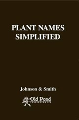 Plant Names Simplified | Johnson, A. T. ; Smith, H. a. |