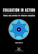Evaluation in Action | Gillian Squirrell |