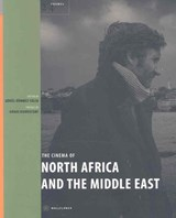 The Cinema of North Africa and the Middle East | Gönül Dönmez-colin |