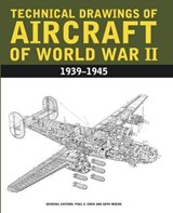 Technical Drawings of Aircraft of World War II | Paul E Eden |