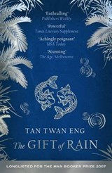 Gift of Rain | Tan Eng |