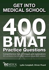 Get into Medical School: 400 BMAT Practice Questions | Lydia Campbell |
