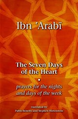 The Seven Days of the Heart | Muhyiddin I. Arabi |