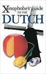 Xenophobe's guide to the dutch | Rodney Bolt |