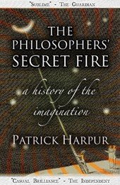 Philosophers' Secret Fire | Patrick Harpur |
