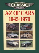 Classic and Sports Car Magazine A-Z of Cars 1945-1970 | M Sedgwick |