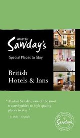 Alastair Sawday's Special Places to Stay British Hotels & Inns | Alastair Sawday Publishing Co Ltd |