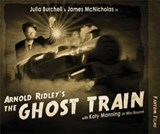 Arnold Ridley's The Ghost Train | Arnold Rigley |
