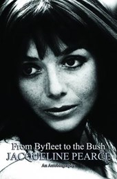 From Byfleet to the Bush | Jacqueline Pearce |