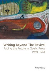 Writing Beyond the Revival | Philip O'leary |