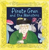Pirate Gran and the Monsters | Geraldine Durrant |
