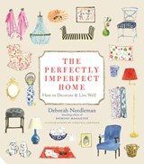Perfectly Imperfect Home | Deborah Needleman |