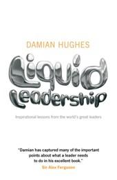 Liquid Leadership