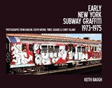 Early New York Subway Graffiti (1973-75) | Keith Baugh |