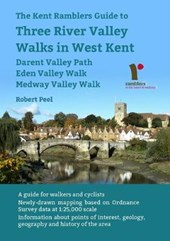 Kent Ramblers Guide to Three River Valley Walks in West  Ken
