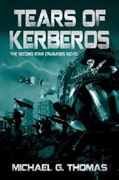 Tears of Kerberos (Star Crusades Uprising, Book 2)