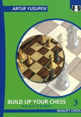 Build Up Your Chess | Artur Yusupov |