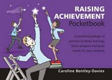 Raising Achievement Pocketbook | Caroline Bentley-Davies |
