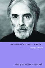 Cinema of Michael Haneke | Ben McCann |