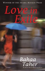 Love in Exile | Bahaa Taher |