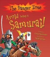 Avoid Being a Samurai!