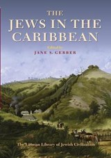 Jews in the Caribbean | Jane Gerber |