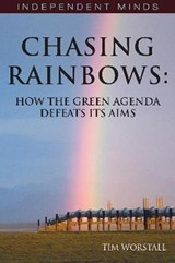 Chasing Rainbows | Tim Worstall |