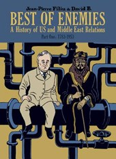 Best of enemies: a history of us and middle east relations part one: 1783-1953