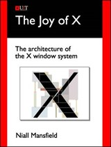 The Joy of X | Niall Mansfield |
