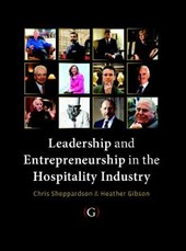 Leadership and Entrepreneurship in the Hospitality Industry