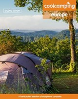 Cool Camping Europe: A Hand-Picked Selection of Campsites an | Jonathan Knight |