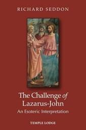 The Challenge of Lazarus-John