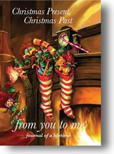 Christmas Present, Christmas Past | from you to me |