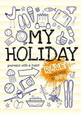 Rant & Rave - My Holiday | from you to me |
