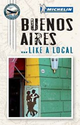 Michelin Buenos Aires... Like A Local | Michelin Travel & Lifestyle |