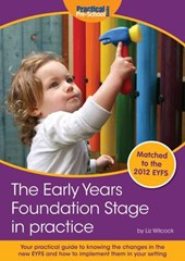 Early Years Foundation Stage in Practice