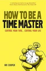 How to be a Time Master | Ian Cooper |