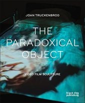 The Paradoxical Object | Joan Truckenbrod |