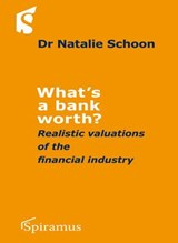 What's a Bank Worth? | Schoon, Natalie, Dr. |