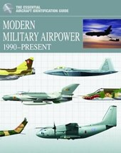 Modern Military Airpower 1990-Present | Thomas Newdick |