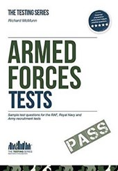 Armed Forces Tests (practice Tests for the Army, RAF and Roy