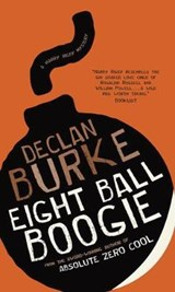 Eight Ball Boogie | Declan Burke |
